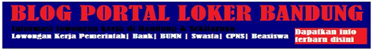 Portal Loker Bandung Terbaru