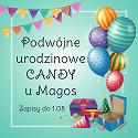 Podwójne urodzinowe candy u Magos