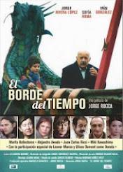 """""""EL BORDE DEL TIEMPO"""" Estreno 27 de Marzo"""