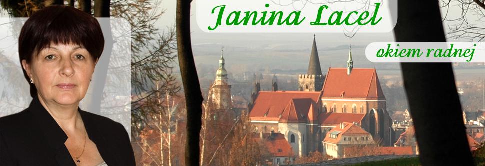 Janina Lacel - okiem radnej
