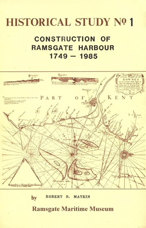 OUR NEW LOCAL BOOK TITLES Click on the pictures: Construction of Ramsgate Harbour 1749 - 1985