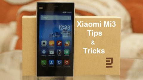 Advanced, Xiaomi Mi3, Tips and Tricks, Xiaomi Mi3 features, Xiaomi Mi3 Tips and Tricks, XiaoMi Mi3 Android smartphone, how to uncle