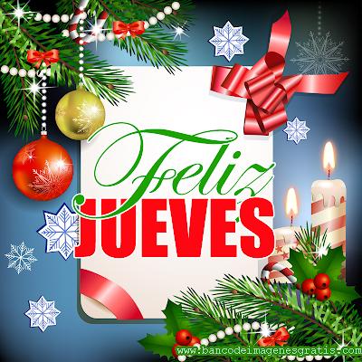 Postal navideña con mensaje de Feliz Jueves para compartir