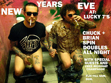 Lucky 7's NYE Party with Chuck and Grundle