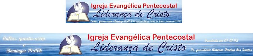 Igreja Liderança de Cristo Cascalhinho