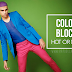 Color Block: Hot or Not?