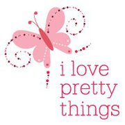 I Love Pretty Things