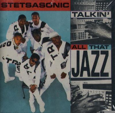 Stetsasonic – Talkin' All That Jazz (CDS) (1988) (320 kbps)