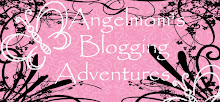 Angelmom's Blogging Adventures