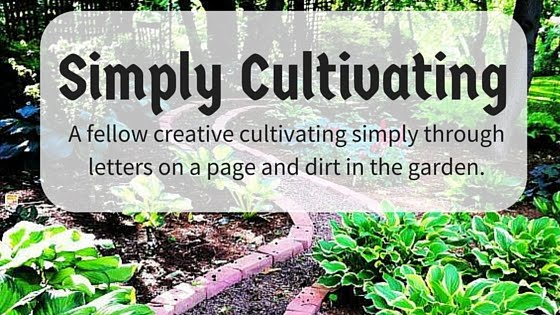 Simply Cultivating . . .  A Heartland Garden