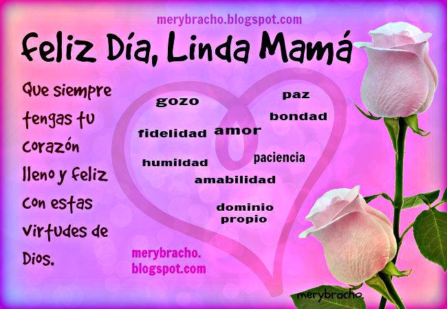 Feliz Día, Madre Linda y Especial. Imágenes feliz dia de las madres, feliz cumpleaños mamá, tía, hermana, abuela. Felicitaciones por día especial de la madre o feliz cumple mamá. postales, tarjetas bonitas cristianas para mujer.