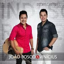 João Bosco e Vinicius lançam Indescritível