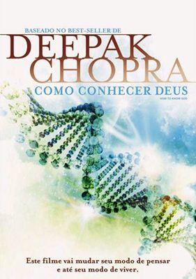 deepak Download   Deepak Chopra: Como Conhecer Deus   Legendado