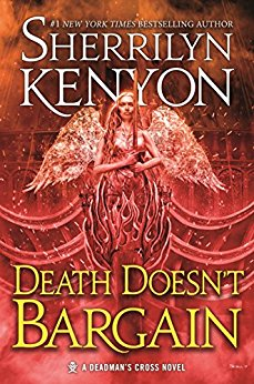 Death Doesn't Bargain: A Deadman's Cross Novel by Sherrilyn Kenyon (UF/PNR)