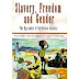 Slavery, Freedom and Gender: The Dynamics of Caribbean Society by B. W. Higman, Carl Campbell and Patrick Bryan