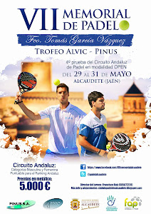 "VII Memorial de Padel ""Francisco Tomas Garcia Vazquez"" Torneo ALVIC - PINUS"