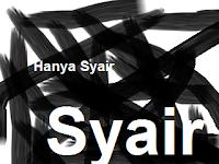 Hanya Syair . . . .