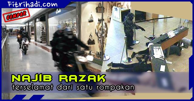 (Berita) Gempar Najib Razak Terselamat Dari Rompakan
