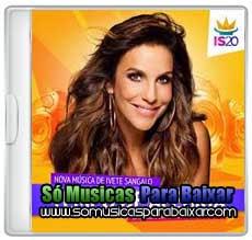musicas+para+baixar CD Ivete Sangalo – Tempo De Alegria (Single) (2013)