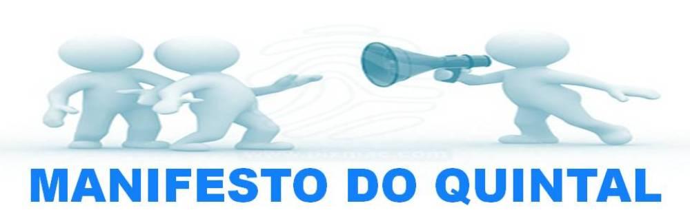 MANIFESTO DO QUINTAL