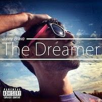 """Jonny Bravo """"The Dreamer"""""""
