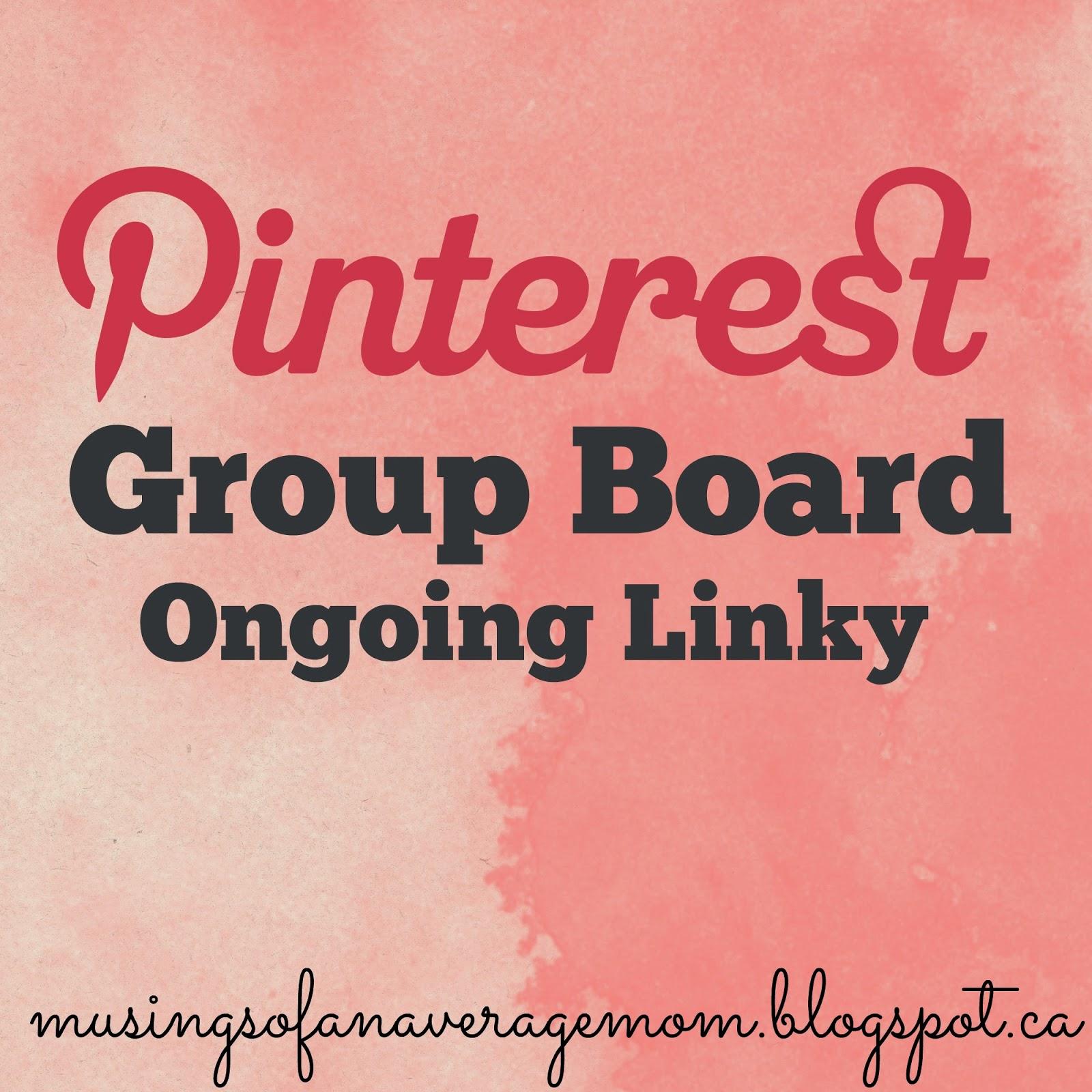 http://musingsofanaveragemom.blogspot.ca/2015/04/pinterest-group-boards.html