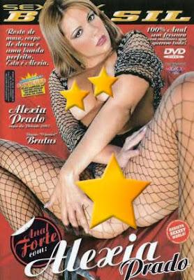 Sexxxy Brasil - Anal Forte com: Alexia Prado - (+18)