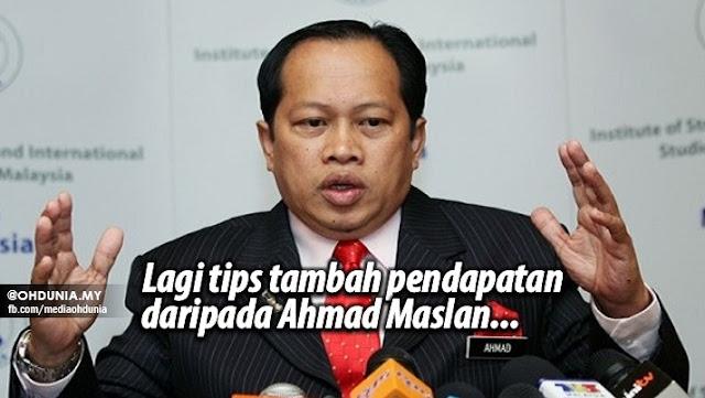 Lagi Tips #TambahPendapatan Daripada Ahmad Maslan