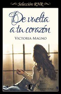 De vuelta a tu corazón (Selección RNR), Victoria Magno
