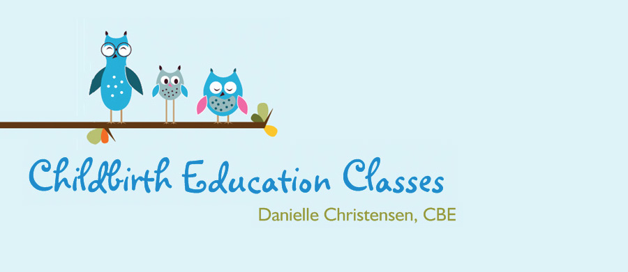 Childbirth Classes with Danielle