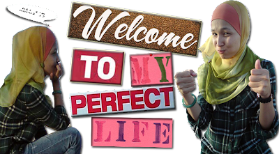 WelcomeToMyPerfectLife