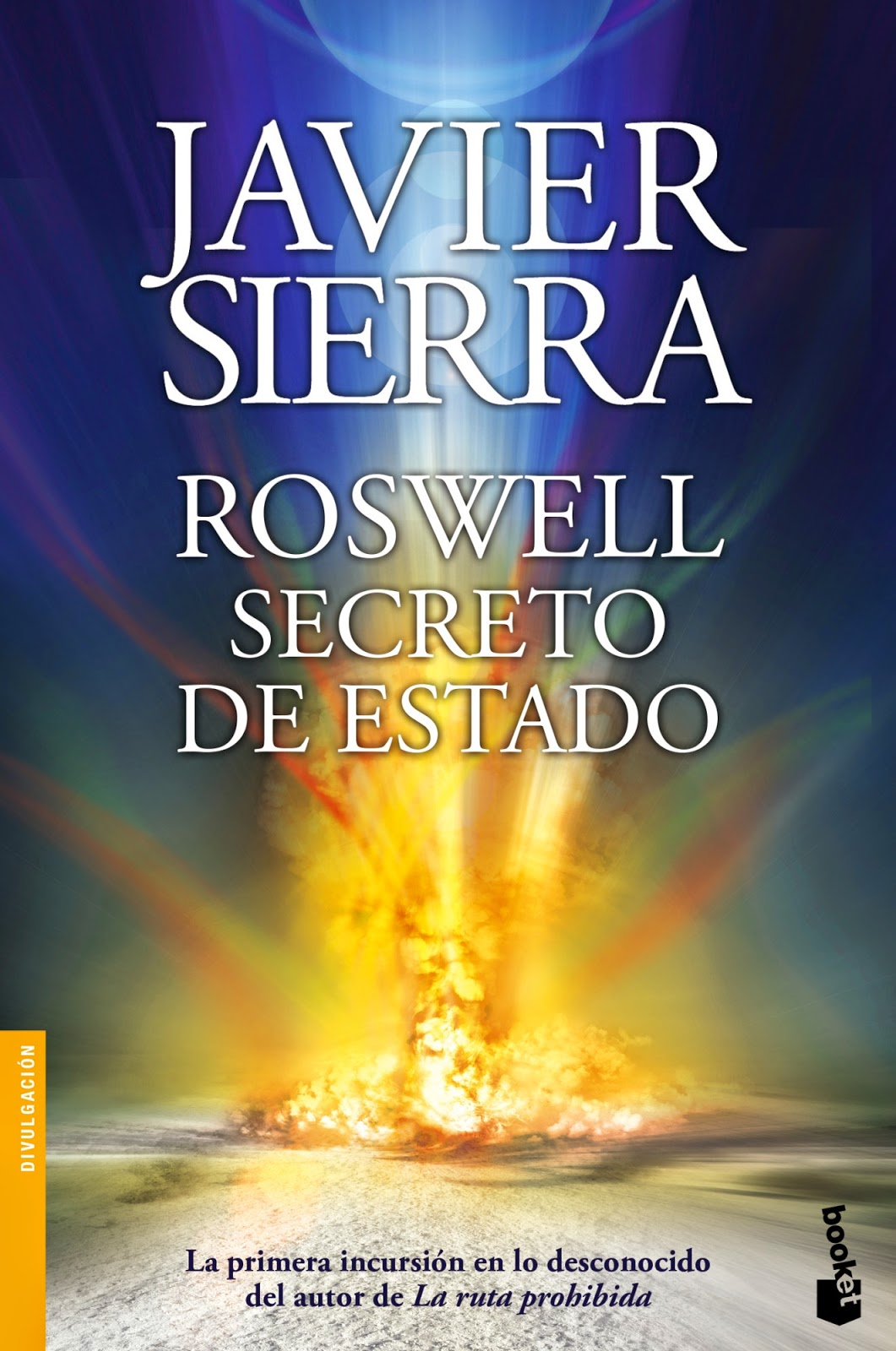 Roswell. Secreto de Estado Javier Sierra