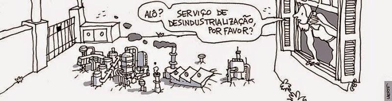 Laerte: Desindusrialização / Industry removal.