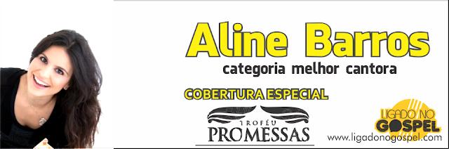 Aline Barros Troféu Promessas 2013