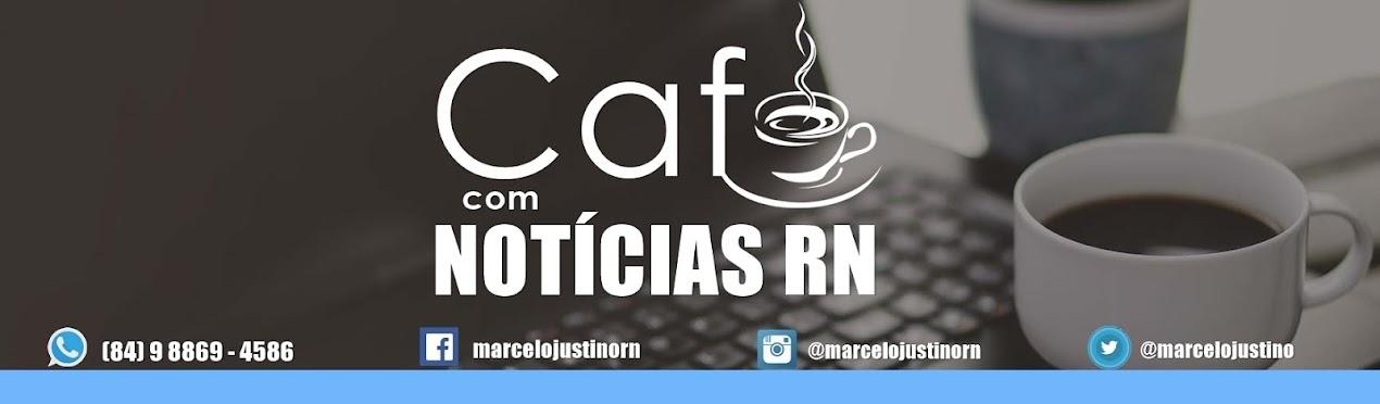 Café com Notícias RN