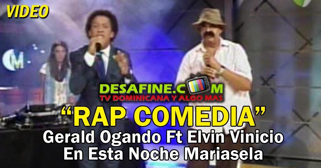 http://www.desafine.com/2014/06/gerald-ogando-y-elvin-vinicio-rap-comedia.html