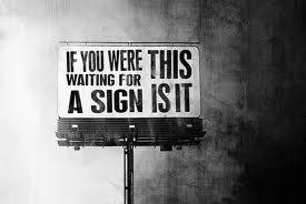 What Are You Waiting For Sign