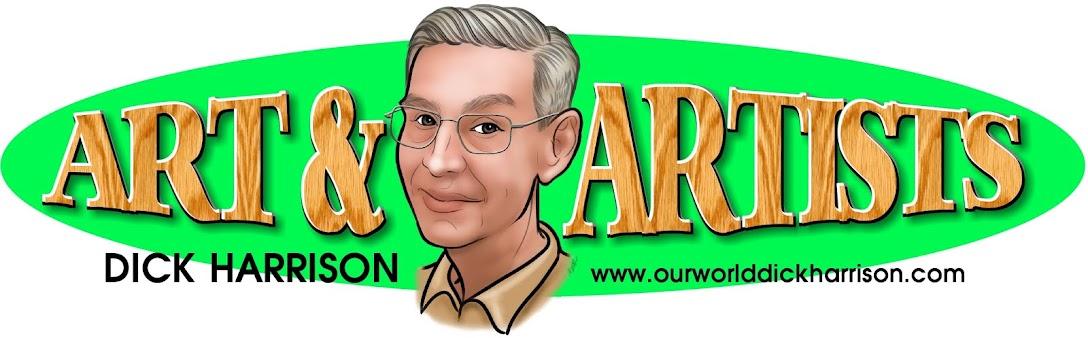ART & ARTISTS                                Dick Harrison Blogspot