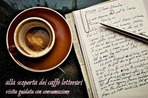Alla scoperta dei caffè letterari