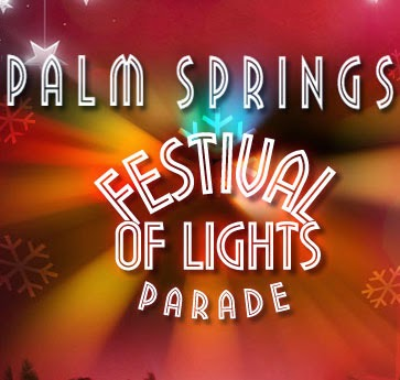 #PalmSprings 23rd Annual Festival of Lights Parade Saturday Dec 6, 2014