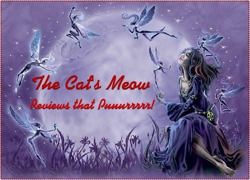 The Cat's Meow ~ Reviews that Puuuurrrrrrrrr