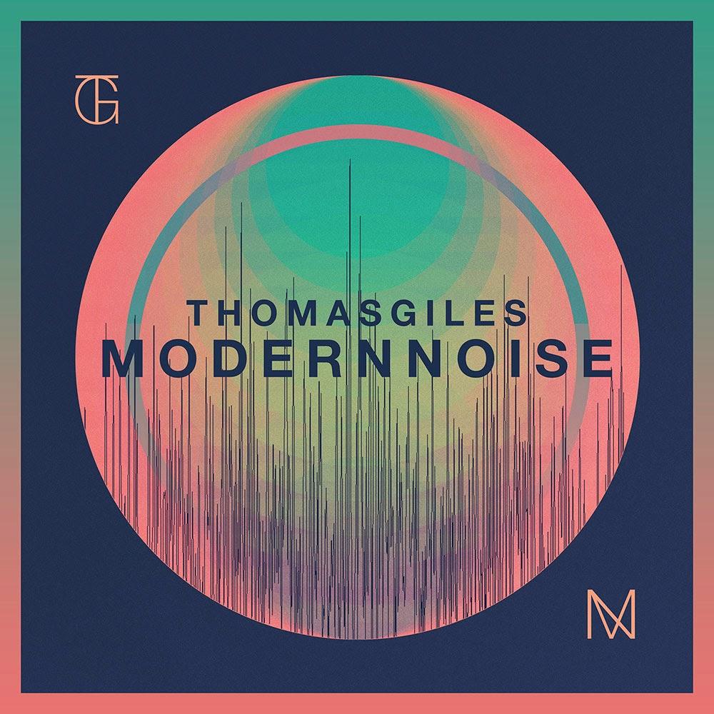 thomas giles - modern noise