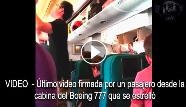 VIDEO - Último video firmado por un pasajero desde la cabina del Boeing 777 en domde murieron 298 paajeros
