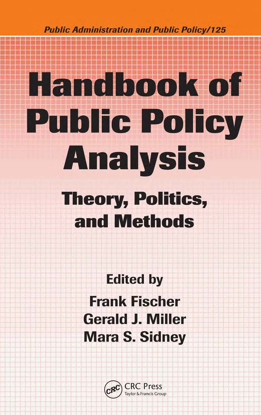 Handbook of Public Policy Analysis: Theory, Politics, and Methods - 1001 Ebook - Free Ebook Download