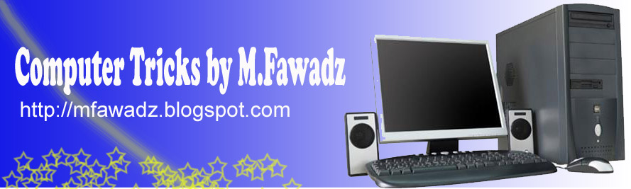 Computer Tricks by M.Fawadz