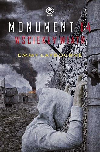 """""""Monument 14. Wściekły wiatr"""" Emmy Laybourne - recenzja"""