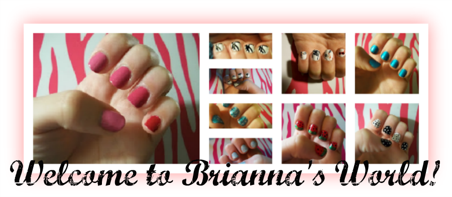 Welcome To Brianna's World!