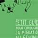Guide migration au féminin La Cimade