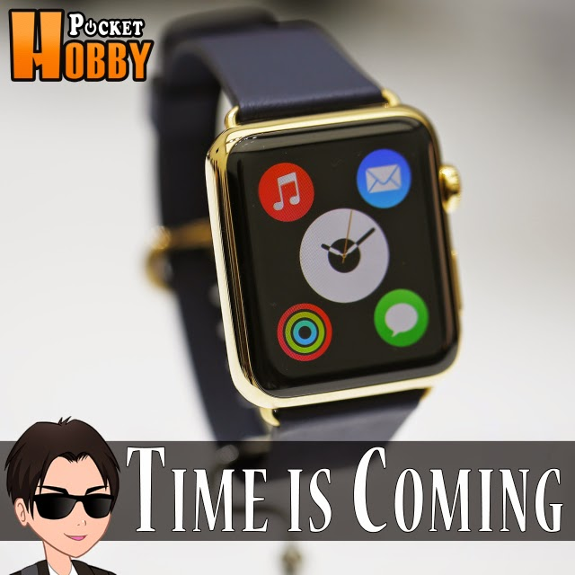 Pocket Hobby - www.pockethobby.com - Hobby Extra - Hobby News - Time is Coming - Apple Watch.