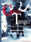 GARDEL Y EL TANGO REPERTORIO DE RECUERDOS